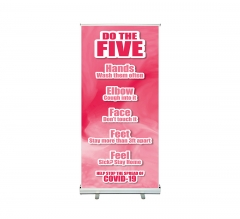 Do the Five Help Stop Spread Covid-19 Roll Up Banner Stands