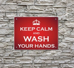 Keep Calm and Wash your Hands Compliance signs