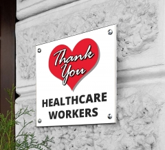 Thank You Healthcare Workers Acrylic Signs