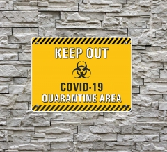 Keep Out Covid-19 Quarantine Area Compliance Signs