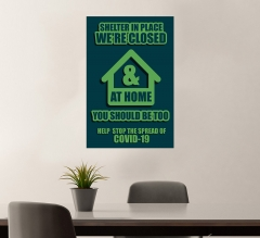 Shelter in Place Stay at Home Stop the Spread Vinyl Posters