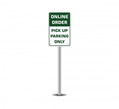 Online Order Pick Up Parking Only Parking Signs