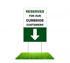 Reserved Parking for Curbside Customers Yard Signs (Non reflective)