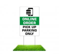 Online Order Pick Up Parking Only Yard Signs (Non reflective)