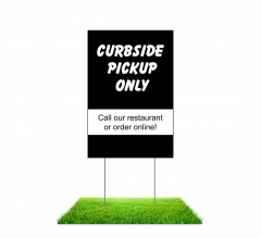 Curbside Pick Up Only Yard Signs (Non reflective)