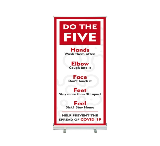 Do the Five Help Prevent Covid-19 Spread Roll Up Banner Stands