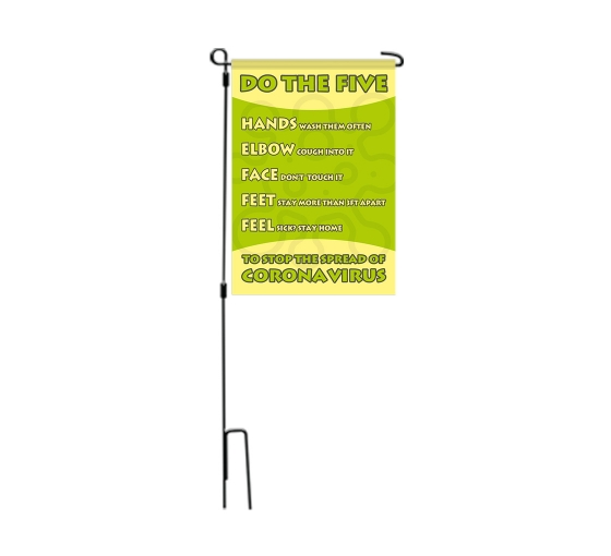Do the Five To Stop Spread Coronavirus Garden Flags