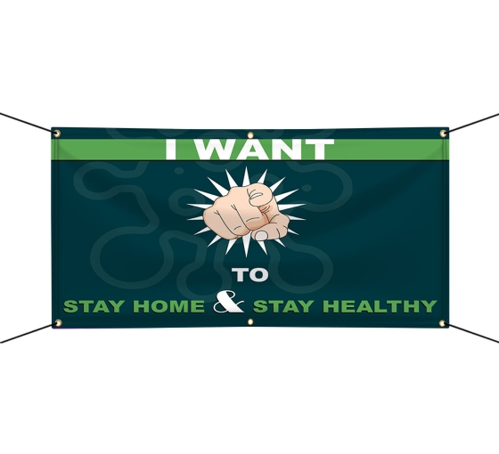 Stay Home Save Lives Vinyl Banners