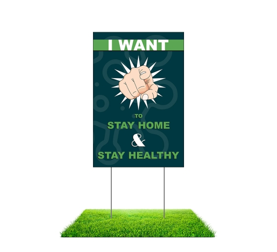 Stay at Home Stay Healthy Yard Signs (Non reflective)