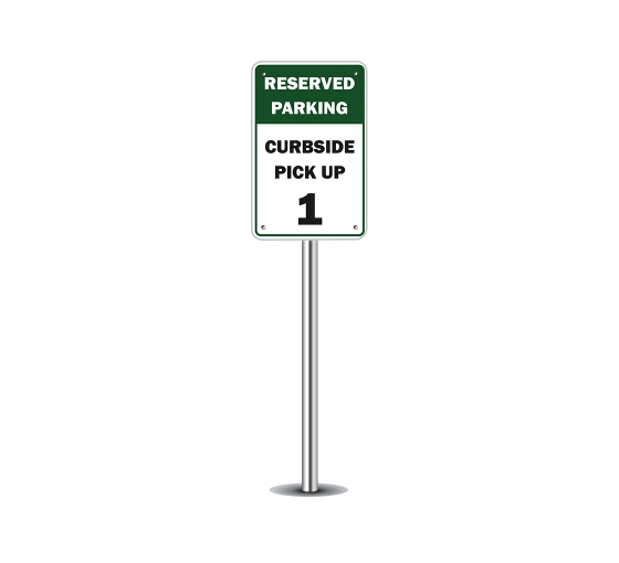 Reserved Parking Curbside Pick Up Parking Signs