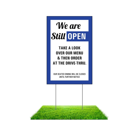 We are Still Open Yard Signs (Non reflective)